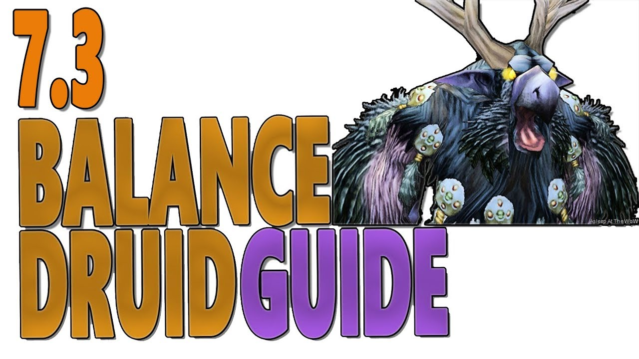 Balance druid pvp 7.3 guide