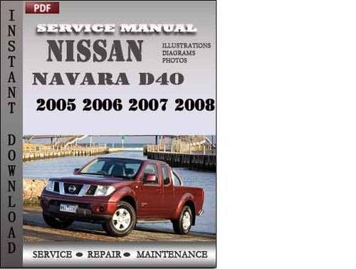 Nissan navara d40 workshop manual free download