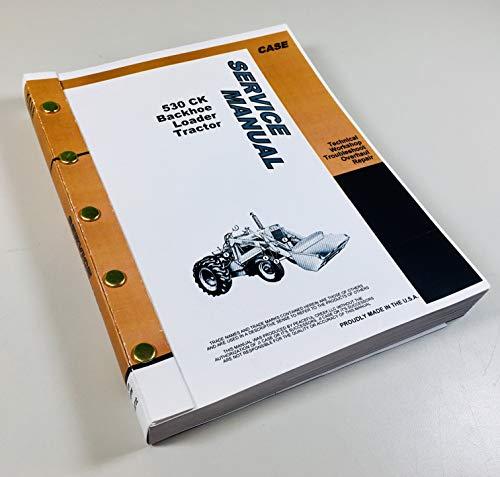 case 530 backhoe service manual