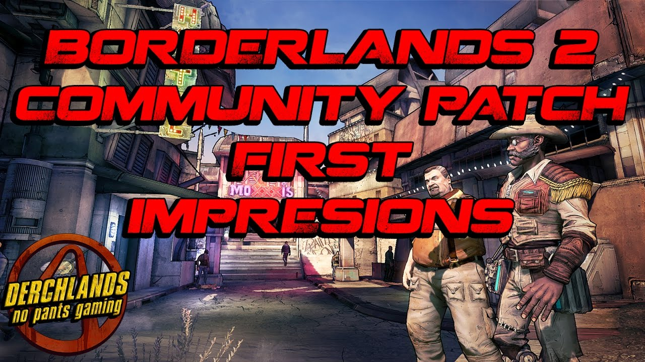 Borderlands 2 how to download community patch